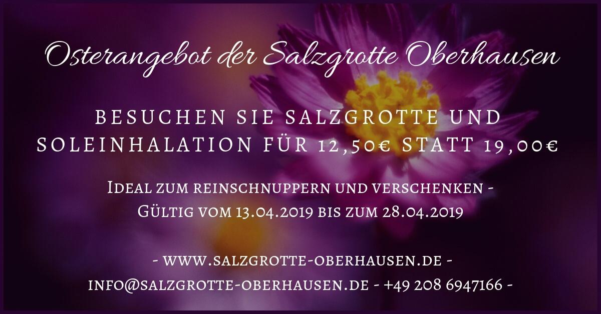 Das Angebot zu Ostern 2019 der Salzgrotte Oberhausen