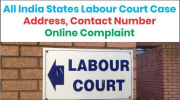 All India States Labour Court Case, Address, Contact Number, Online Complaint (2)