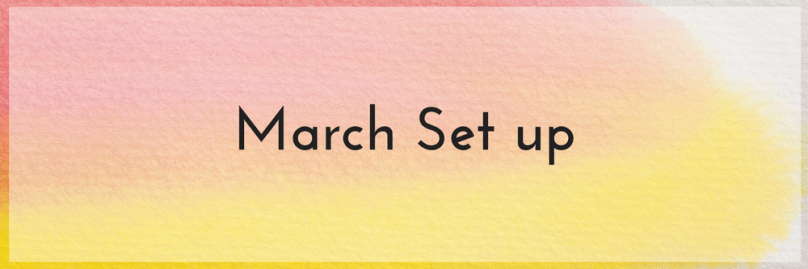 March Set up 2018