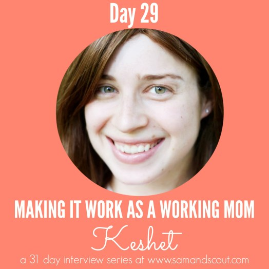 Day 29 - Keshet