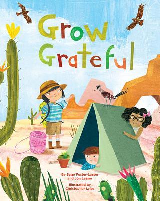 Grow Grateful by Jon Lasser and Sage Foster-Lasser