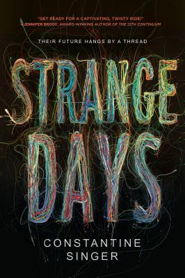 STRANGE DAYS by Constantine Singer