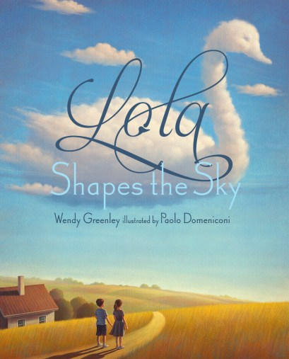 Lola Shapes the Sky written by Wendy Greenley
