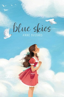 Blue Skies by Anne Bustard