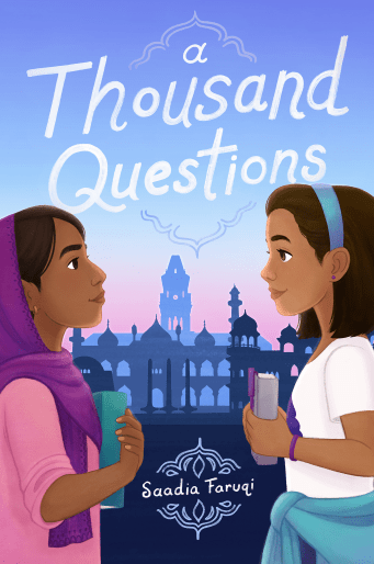 A Thousand Questions by Saadia Faruqi