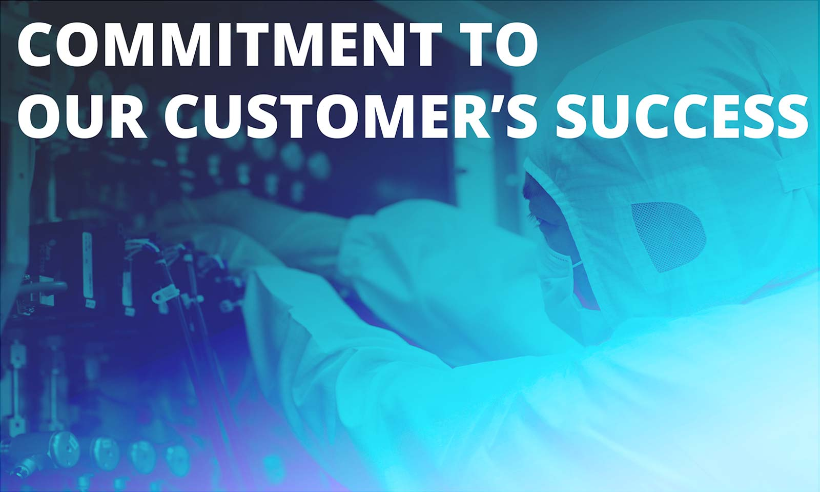 Commitment to our customer's success