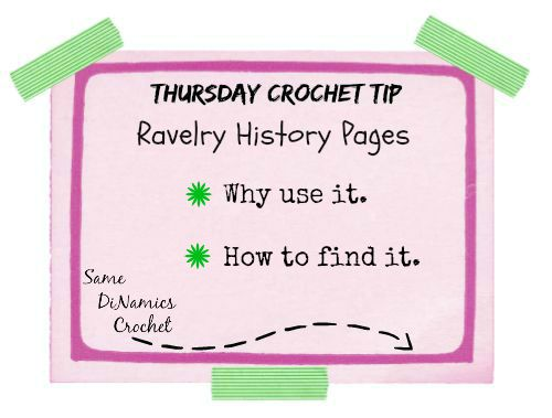 Thursday Crochet Tip Ravelry History Pages