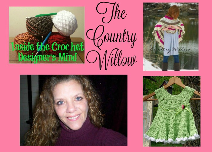 Inside the Crochet Designer's Mind The Country Willow