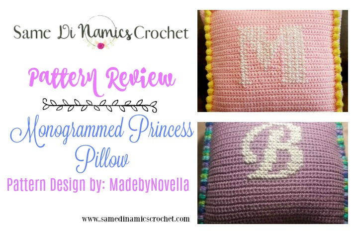 Pattern Review: Monogrammed Princess Pillow