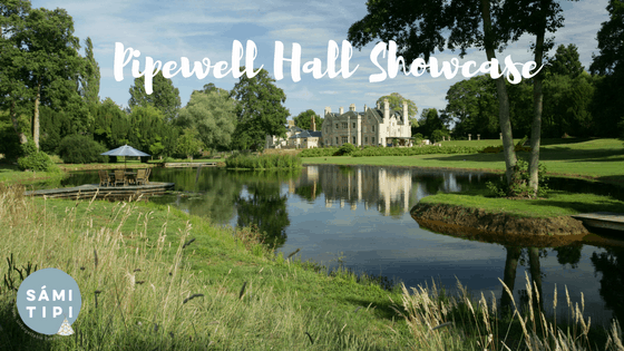 Pipewell Hall Showcase