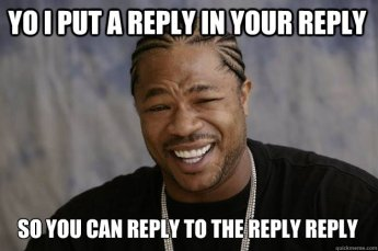 reply to the reply reply