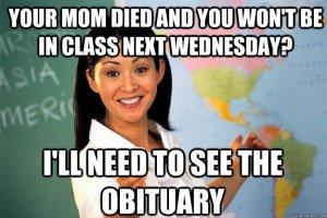 unhelpful teacher meme mom died