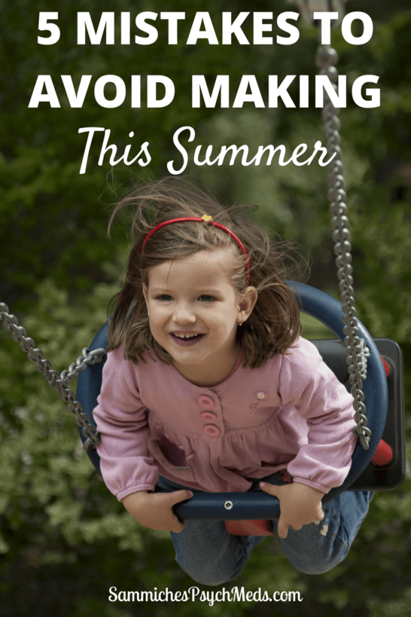 Summer is a time for laughter and relaxation. It's also a time to avoid ucomfortable, exhausting, and annoying scenarios. Here are 5 mistakes to avoid making this summer.