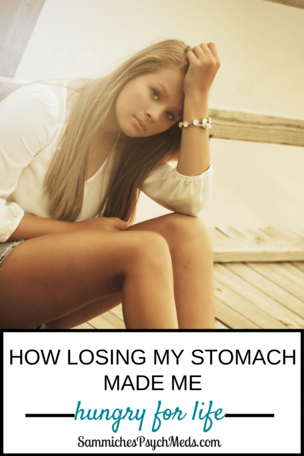 I lost my stomach in an unimaginable medical episode. But with the help of my parents and some inspirational quotes, I made it. Here's how I overcame my health problems and developed a deep hunger for life.