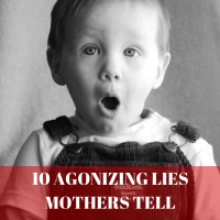 As mothers, we tell lies to excuse our children's atrocious behavior. Here are just a few of those tall tales.