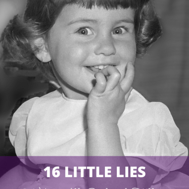 Admit it. You tell lies to get out of doing things or to appease others. You're not alone. Here are 16 little lies almost everyone has told and what they really mean.