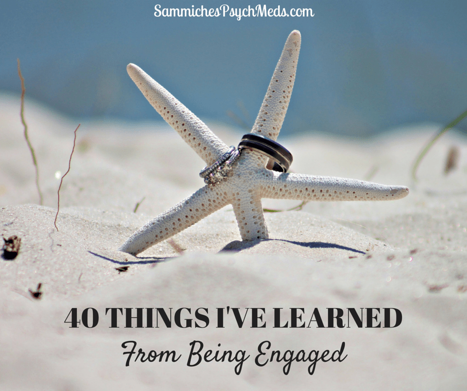 Being engaged is an exciting time in a couple's life. Here are 40 things this writer learned about herself, her partner, and life in the process.