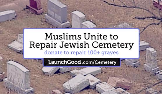 Muslim Americans Raise $120,000 to Repair Vandalized Jewish Cemetery