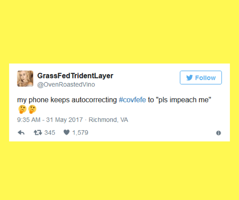 The Best #covfefe Tweets That Will Make You Laugh Until You Cry