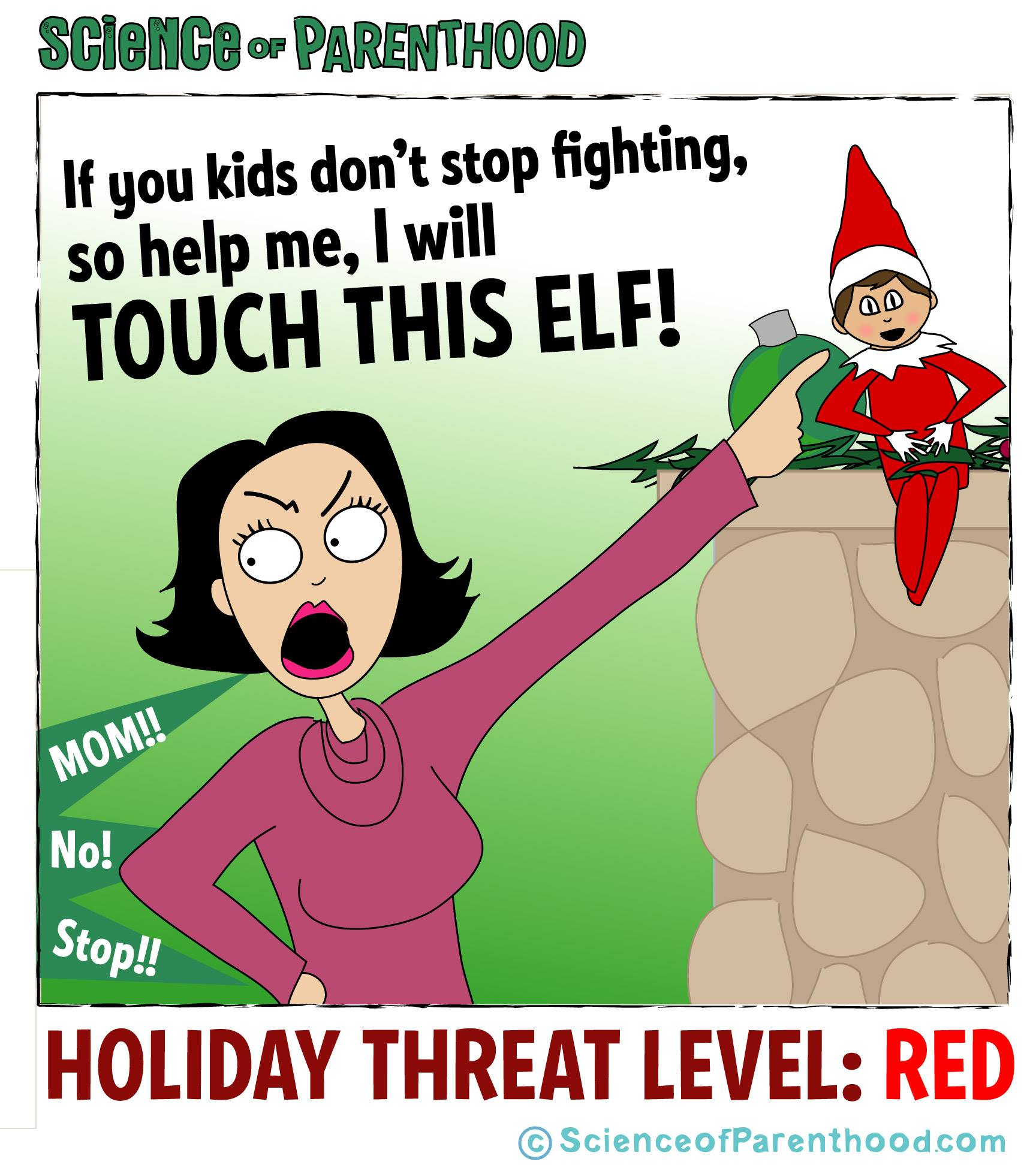 19 Hysterical Memes About Parents Relationship With Elf On The Shelf How to keep a mummy. parents relationship with elf on the shelf