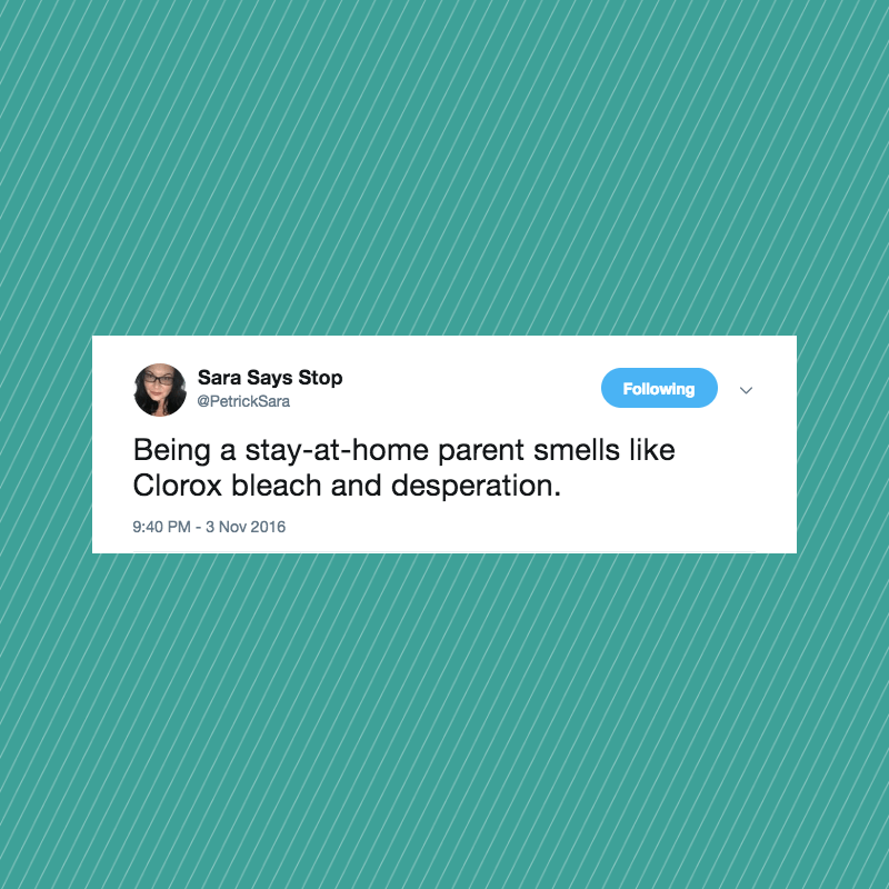 SAHM/D life is great, if you like wiping up spilled milk and pee, never showering, and Calliou on continuous repeat. Here are 16 tweets that tell the truth about this glamorous life.