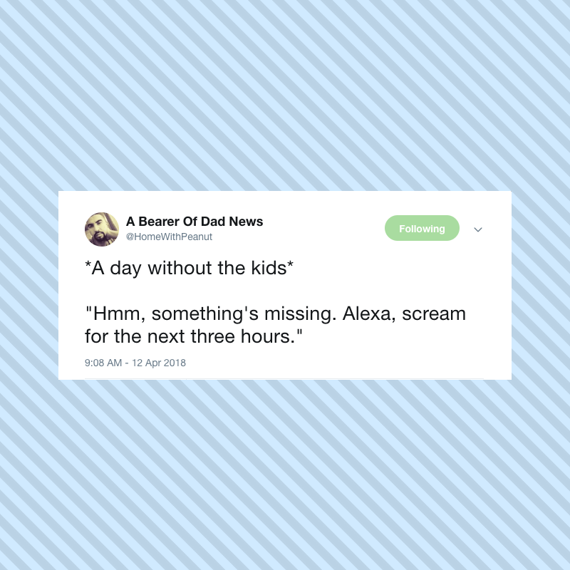 Alexa makes our lives so much easier, doesn't she? Unless our kids order shit off Amazon or monopolize the music or our spouses talk to her more than they talk to us. But other than that, so so great.