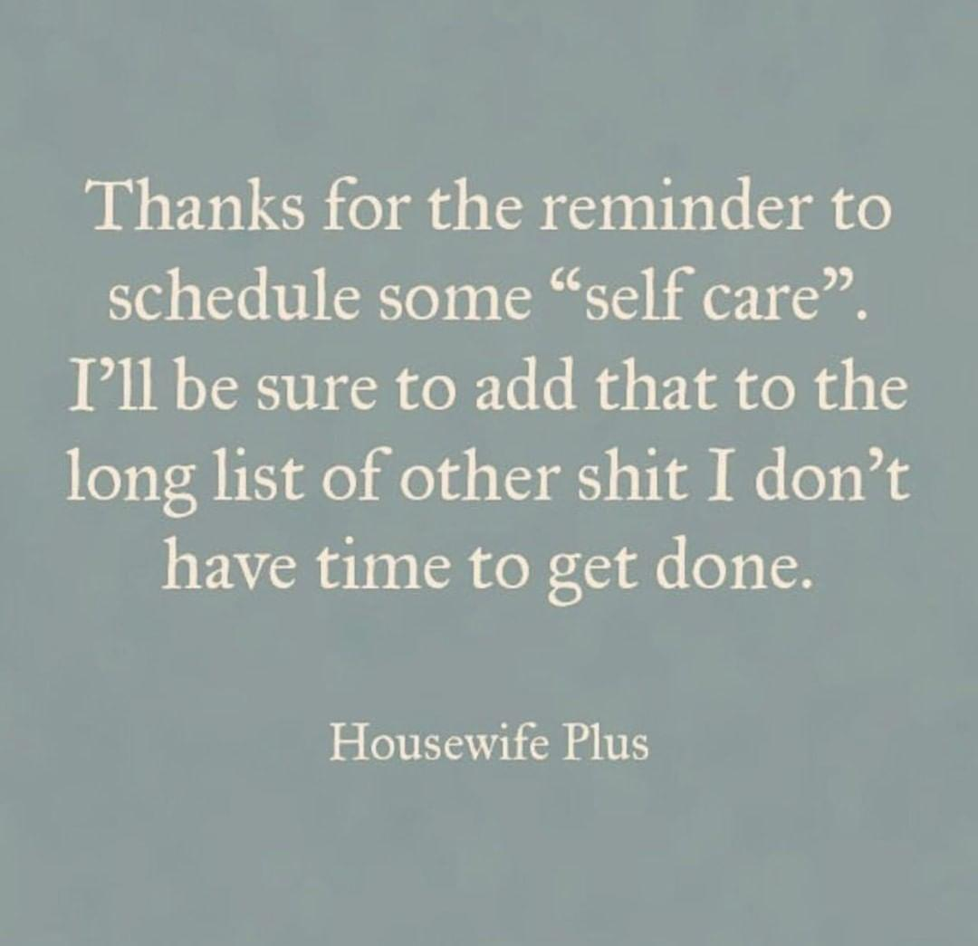 self care memes for moms for Sammiches and Psych Meds by Housewife Plus
