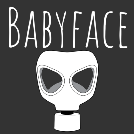 Cover art of the game Babyface, featuring the title and a large gasmask