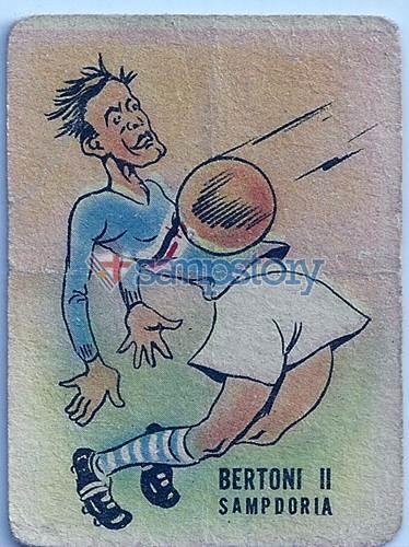Figurina dei milioni - Edizioni Fidass - 1947-48 Bertoni II
