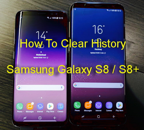 how to clear history on samsung galaxy s8