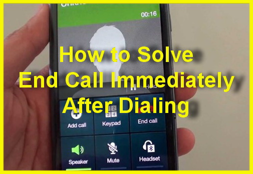 how to solve end call immediately
