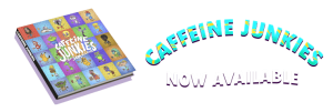 Cafffeine junkies now available