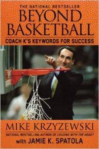 Beyond Basketball: Coach K's Keywords for Success by Mike Krzyzewski, Jamie K. Spatola