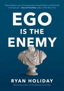 Ego Is the Enemy Book Summary