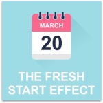 The Fresh Start Effect: The Secret to Sustained Motivation