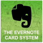 The Evernote Card System: How to Remember What You Read