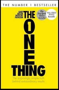 Book Summary: The ONE Thing by Gary Keller | Sam Thomas Davies