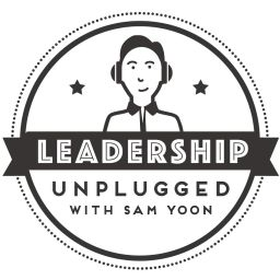leadership unplugged podcast