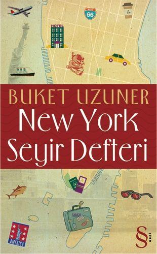 """Buket Uzuner """"New York Seyir Defteri"""""""