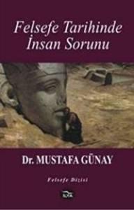 Felsefe Tarihinde İnsan Sorunu
