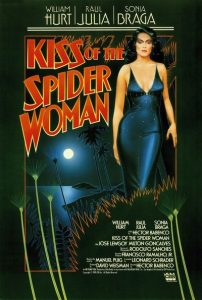 Örümcek Kadının Öpücüğü filminin meşhur afişi.