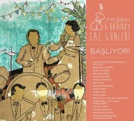 18 - 28 Şubat tarihleri arasında Kadıköy'ün aydınlık mekanlarında değerli caz müzisyenleri bir araya geliyor.