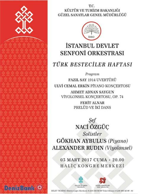 İstanbul Devlet Senfoni Orkestrası (İDSO)  3 Mart  2017 Cuma akşamı muhteşem bir klasik müzik şöleni sunacak.