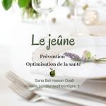 Le jeûne : un outil santé de prévention et d'optimisation