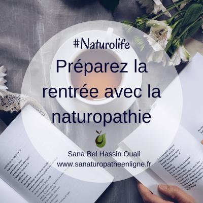 préparez la rentrée des classes avec la naturopathie