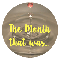 The month that was...