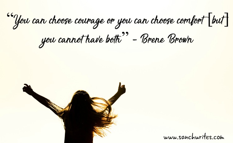 Courage over comfort #FridayReflections
