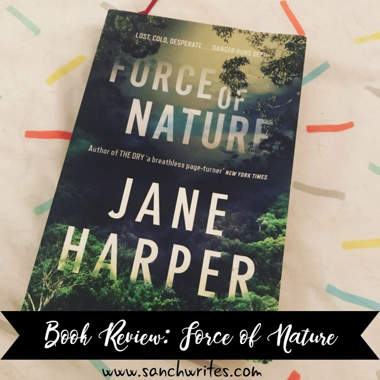 Book Review: Force of Nature by Jane Harper #AWW2017