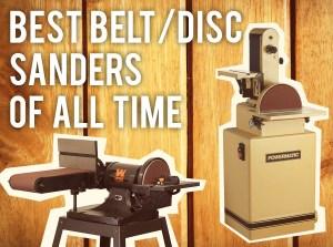 Best Belt Disc Sander Reviews