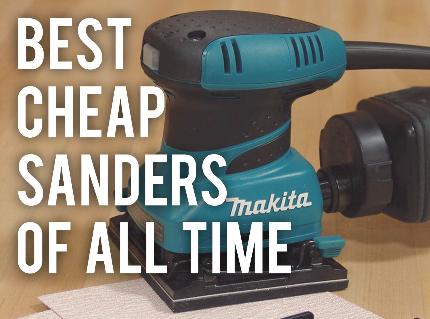 best cheap sanders of all time - 2019 (reviews) - sanderscore